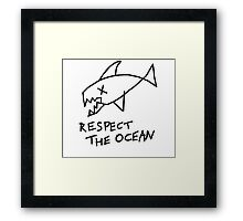 Respect the Ocean - Cool Grunge Mashup - White Version Framed Print