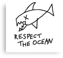 Respect the Ocean - Cool Grunge Mashup - White Version Canvas Print
