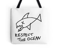 Respect the Ocean - Cool Grunge Mashup - White Version Tote Bag
