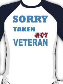 Sorry This Girl Is Already Taken By A Smokin Hot Veteran - TShirts & Hoodies T-Shirt