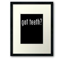Got Teeth Framed Print