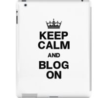 Keep Calm Blog On iPad Case/Skin