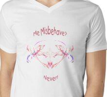 Me Misbehave? Mens V-Neck T-Shirt