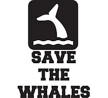 Save The Whales, Icon, Quote Photographic Print