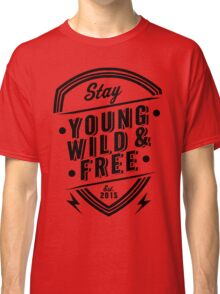 Young Wild Free Classic T-Shirt