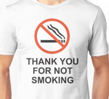 Thank You For Not Smoking, Design, Quote Unisex T-Shirt