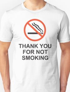 Thank You For Not Smoking, Design, Quote T-Shirt
