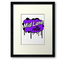 League of Legends: Mid Lane or Feed Framed Print