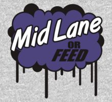 League of Legends: Mid Lane or Feed Baby Tee