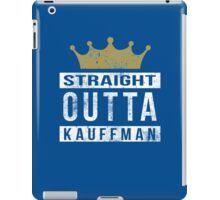 Straight Outta Kauffman iPad Case/Skin