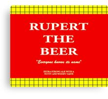 Rupert the Beer Canvas Print