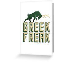 The Greek Freak Greeting Card