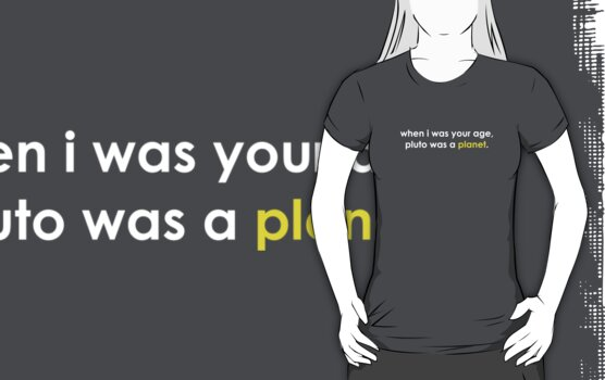 When I was your age ... Pluto was a *planet*. by Kip Stewart