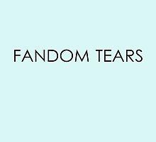Fandom tears by sandraklasson