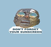 Don't Forget Your Sunscreen Unisex T-Shirt