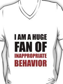 Inappropriate Behavior T-Shirt