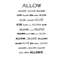 Go Ahead and...Allow!!!  by Born2Glow