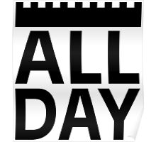 All Day Poster