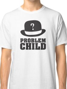 Problem Child - Light Classic T-Shirt