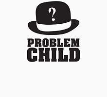 Problem Child - Light Unisex T-Shirt