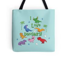 I Love Dinosaurs! (Cute) Tote Bag