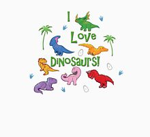 I Love Dinosaurs! (Cute) Unisex T-Shirt