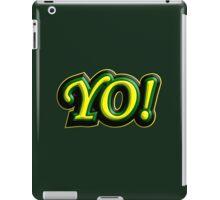 yo iPad Case/Skin