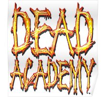 DEAD Academy Square Logo Poster
