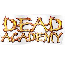 DEAD Academy Long Logo Poster