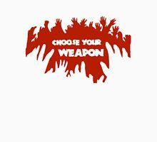 Choose Your Weapon Zombie Shirt Unisex T-Shirt