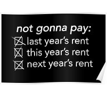Rent (Musical) - Not Gonna Pay Poster