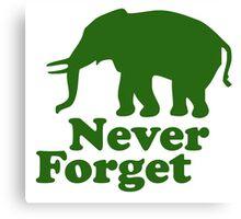 Never forget elephant joke Canvas Print