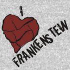 I Love Frankenstein  by Sarah-L-Barker