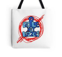 People Not Puzzles Tote Bag