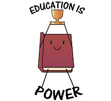 Education is Power! by Brianna Reeves