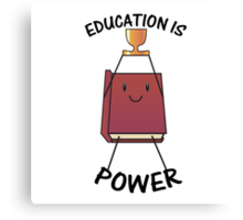 Education is Power! Canvas Print