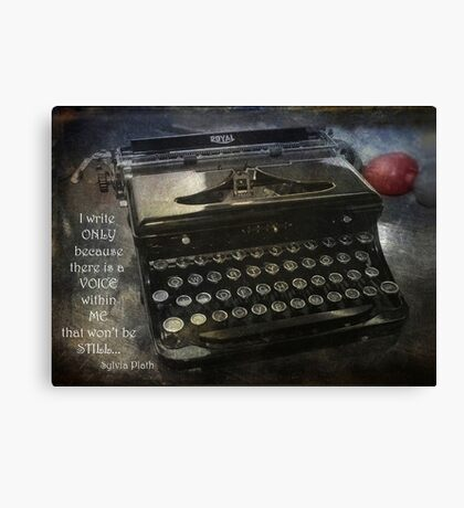 I write only because... Canvas Print
