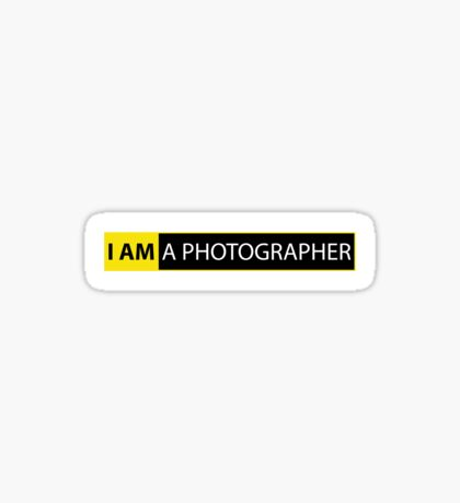I AM A PHOTOGRAPHER Sticker