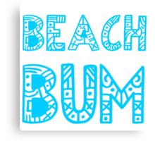 beach bum Canvas Print