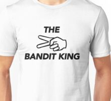 THE BANDIT KING Unisex T-Shirt