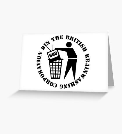 Bin The British Brainwashing Corporation Greeting Card