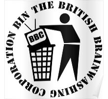 Bin The British Brainwashing Corporation Poster
