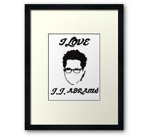 I Love JJ Abram  Framed Print