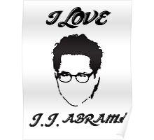 I Love JJ Abram  Poster