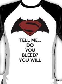Batman v Superman - Do You Bleed T-Shirt