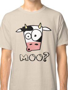 Moo? (light colours) Classic T-Shirt
