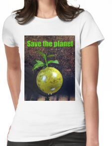 Save the planet Womens Fitted T-Shirt