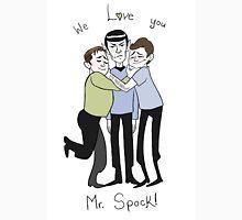 Jim Kirk Spock and Bones WE LOVE YOU MR SPOCK! Unisex T-Shirt