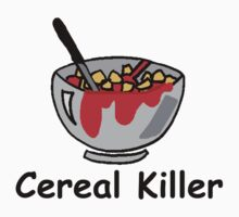 Cereal Serial Killer  by Kimberly Temple