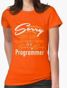 """""""Sorry This Girl is already taken by a Smart & Sexy Programmer"""" Collection #800202 T-Shirt"""